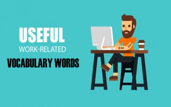 USEFUL WORK-RELATED VOCABULARY WORDS